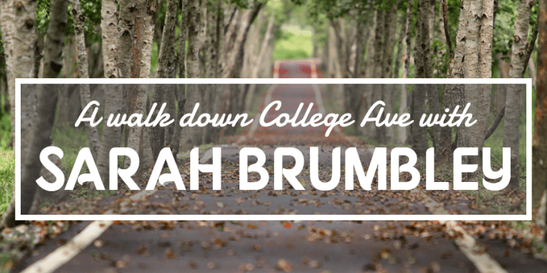 A Walk Down College Ave with Sarah Brumbley